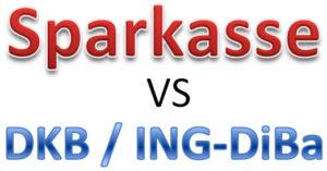 Sparkasse DKB / ING-DiBa