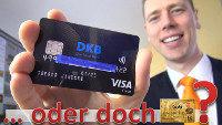 DKB Visa Card gegen Gebührenfrei Mastercard Gold